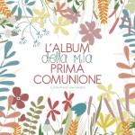 L'album della prima comunione di Elena Veronesi